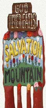 Salvation Mountain Roadside Sign